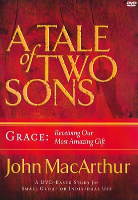 A Tale of Two Sons DVD: Grace   -     By: John MacArthur