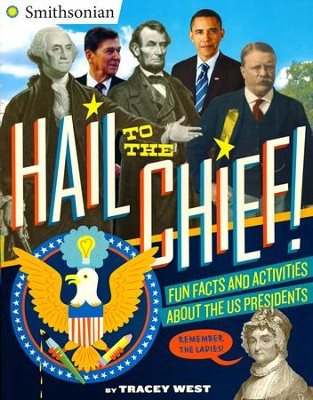 Hail to the Chief! President's activity Book  -     By: Tracey West
