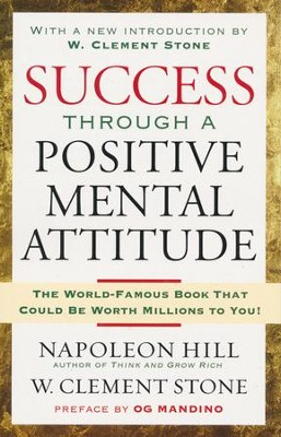 Success Through A Positive Mental Attitude   -     By: Napoleon Hill, W. Stone