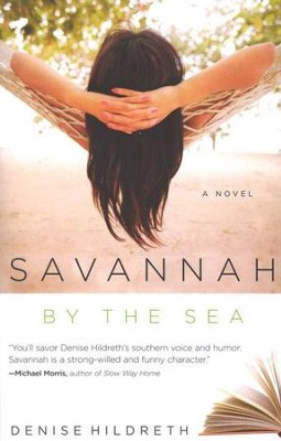 Savannah by the Sea, Savannah Series #3   -     By: Denise Hildreth