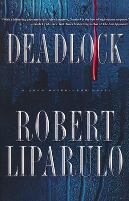 Deadlock  -     By: Robert Liparulo
