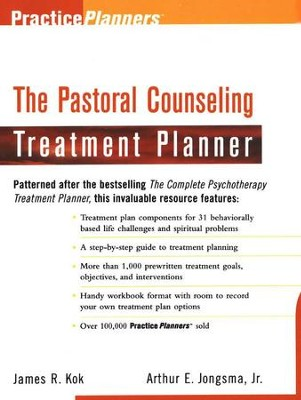 The Pastoral Counseling Treatment Planner   -     By: James R. Kok, Arthur E. Jongsma Jr.