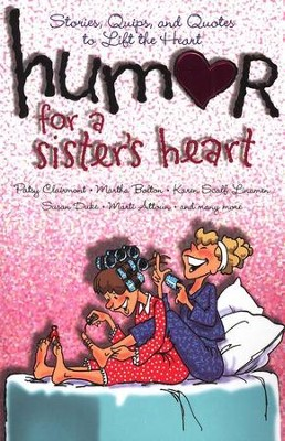 Humor for a Sister's Heart  -
