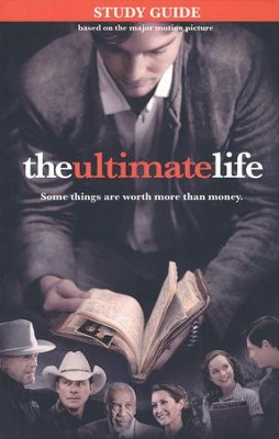 The Ultimate Life, Study Guide  -     By: Jim Stovall