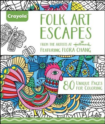 Folk Art Escapes for Adults   -     By: Flora Chang