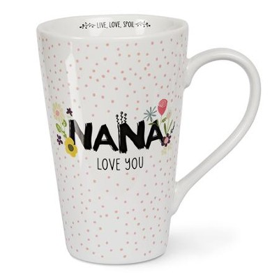 Nana Love You Latte Mug  -