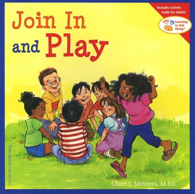 Join In and Play   -     By: Cheri J. Meiners