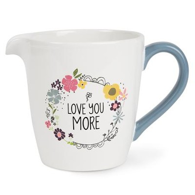 Love You More Measuring Bowl  -