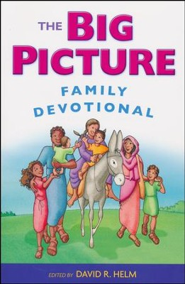 The Big Picture Family Devotional  -     By: Lex Newman