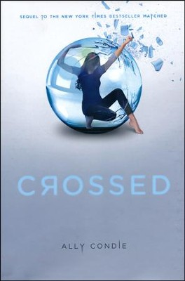 Crossed, Volume 2, Matched Trilogy  -     By: Ally Condie