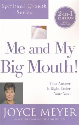 Me And My Big Mouth! 2-in-1, Book and Study Guide  -     By: Joyce Meyer