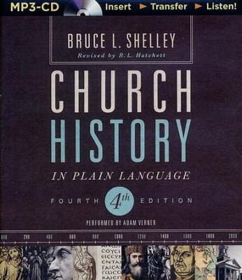 Church History in Plain Language, Fourth Edition - unabridged audiobook on MP3-CD  -     By: Bruce L. Shelley