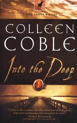 Into the Deep, Rock Harbor Series #3   -     By: Colleen Coble