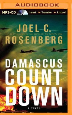 #3: Damascus Countdown - unabridged audiobook on MP3-CD  -     By: Joel C. Rosenberg