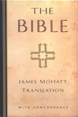 The Bible, James Moffatt Translation   -