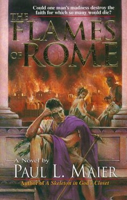 The Flames of Rome   -     By: Paul L. Maier