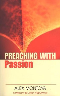 Preaching With Passion   -     By: Alex Montoya