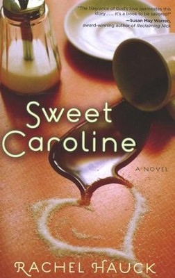 Sweet Caroline, Low Country Series #1   -     By: Rachel Hauck
