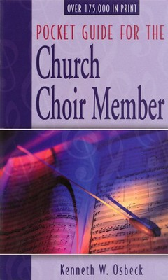 Pocket Guide for the Church Choir Member, 12 pack   -     By: Kenneth W. Osbeck