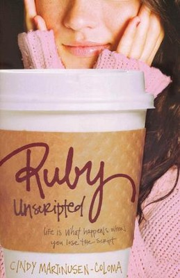 Ruby Unscripted  -     By: Cindy Martinusen