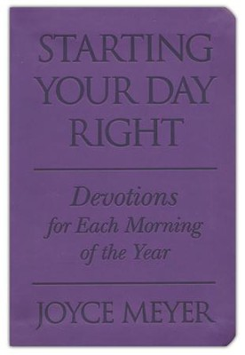 Starting Your Day Right, Soft Leather-look, purple   -     By: Joyce Meyer