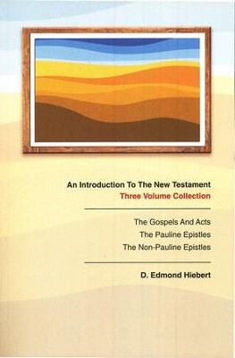 An Introduction to the New Testament  -     By: D. Edmond Hiebert