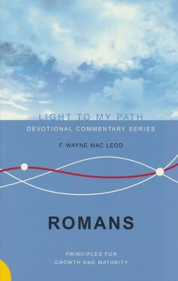 Romans: Messages of Growth and Maturity - Slightly Imperfect  -     By: F. Wayne MacLeod