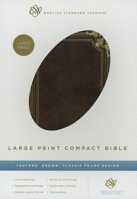 ESV Large Print Compact Bible (TruTone, Brown, Classic Frame Design), Imitation Leather  -