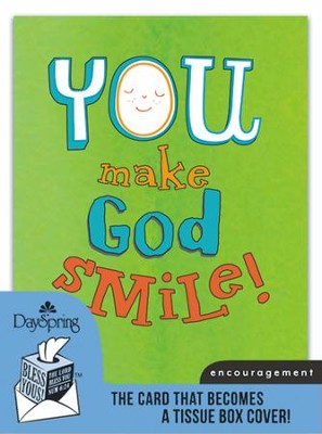 You Make God Smile, Encouragement Card and Tissue Box Cover  -