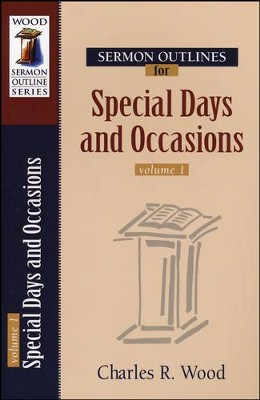 Sermon Outlines for Special Days &  Occasions  -     By: Charles R. Wood
