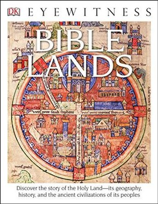 DK Eyewitness Books: Bible Lands  -     By: Jonathan Tubb