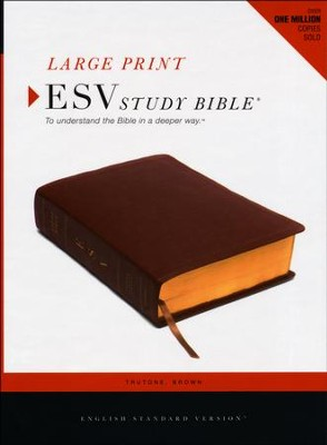 ESV Study Bible, Large Print, TruTone, Brown  -