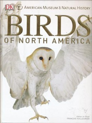 American Museum of Natural History Birds of North America  -     By: Paul D. Hess