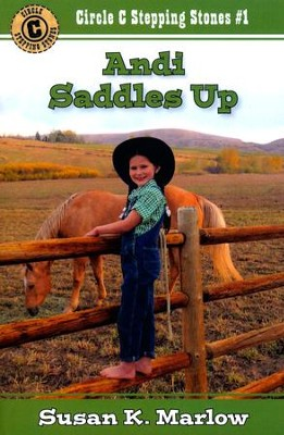 Andi Saddles Up #1  -     By: Susan K. Marlow