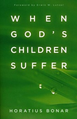 When God's Children Suffer  -     By: Horatius Bonar