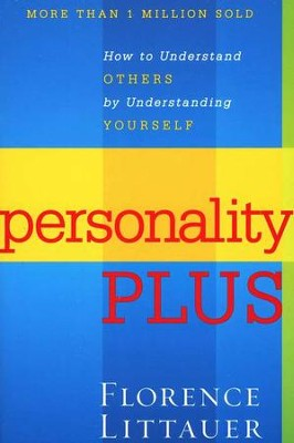 Personality Plus, Second Edition   -     By: Florence Littauer