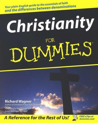 Christianity for Dummies   -     By: Richard Wagner