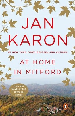 At Home in Mitford: The Mitford Series   -     By: Jan Karon