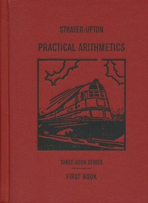 Practical Arithmetics Book 1   -     By: George Drayton Strayer, Clifford Brewster Upton