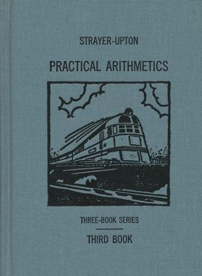 Practical Arthimetics Book 3   -     By: George Drayton Strayer, Clifford Brewster Upton