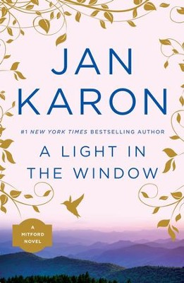 A Light in the Window #2   -     By: Jan Karon