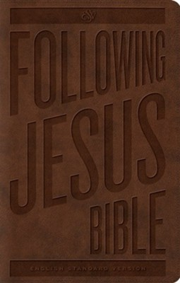 ESV Following Jesus Bible, Trutone, Brown  -