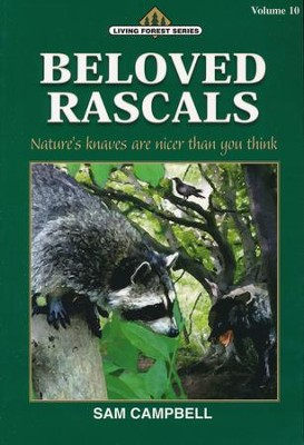 Living Forest Series, Beloved Rascals, Volume 10   -     By: Sam Campbell