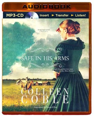 Safe in His Arms, Unabridged MP3-CD   -     Narrated By: Devon O'Day     By: Colleen Coble