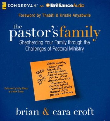The Pastor's Family: Shepherding Your Family through the Challenges of Pastoral Ministry - unabridged audiobook on CD  -     By: Brian Croft, Cara Croft