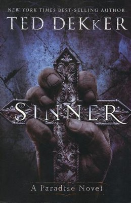 Sinner: The Books of History Chronicles  -     By: Ted Dekker