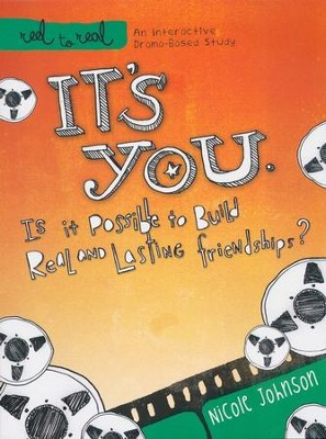 It's You: Is It Possible to Build Real and Lasting Friendships? A DVD Based Study  -     By: Nicole Johnson