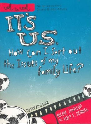 It's Us: How Can I Sort Out the Issues of My Family   Life? Participant's Guide  -     By: Nicole Johnson