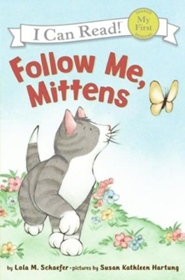 Follow Me, Mittens  -     By: Lola M. Schaefer     Illustrated By: Susan Kathleen Hartung