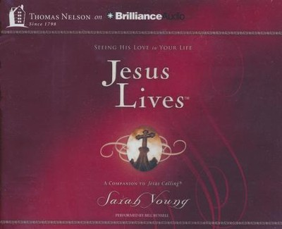 Jesus Lives: Seeing His Love in Your Life - unabridged audiobook on CD  -     By: Sarah Young